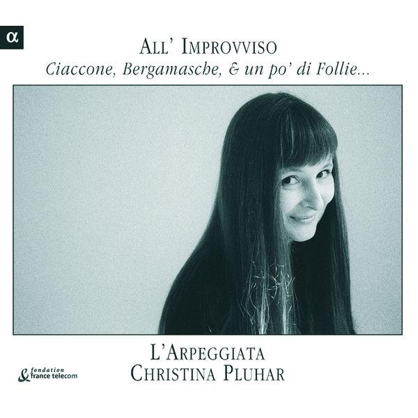Christina Pluhar - Ciaccone, Bergamasche e un po' di Follie