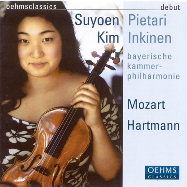 Suyoen Kim - Mozart, W.A.: Violin Concerto No. 4 / Symphony No. 8 / Hartmann, K.A.: Suite No. 2 / Concerto Funebre
