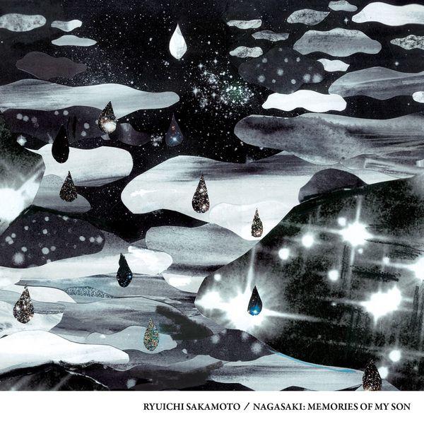 Ryuichi Sakamoto - Nagasaki: Memories of My Son (Original Motion Picture Soundtrack)