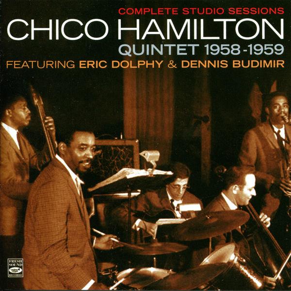 Chico Hamilton Quintet - Complete Studio Sessions Chico Hamilton Quintent