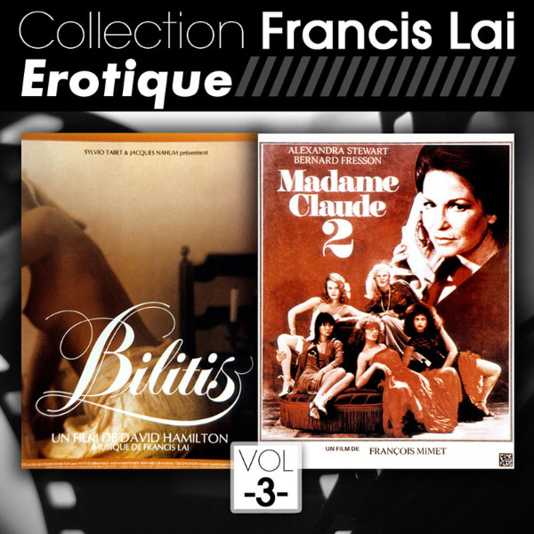 Francis Lai - Bilitis + Madame Claude 2 (Collection Francis Lai - Erotique, Vol.3)