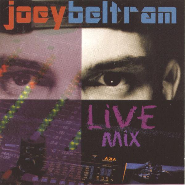 Joey Beltram - Joey Beltram Live