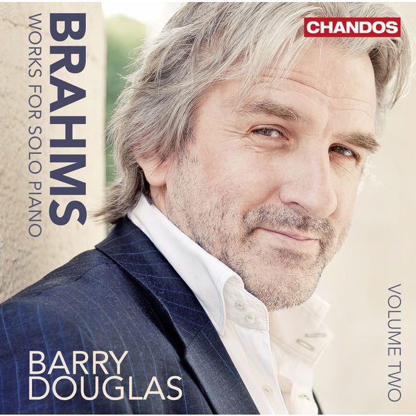 Barry Douglas - Brahms: Works for Solo Piano - Vol. 2