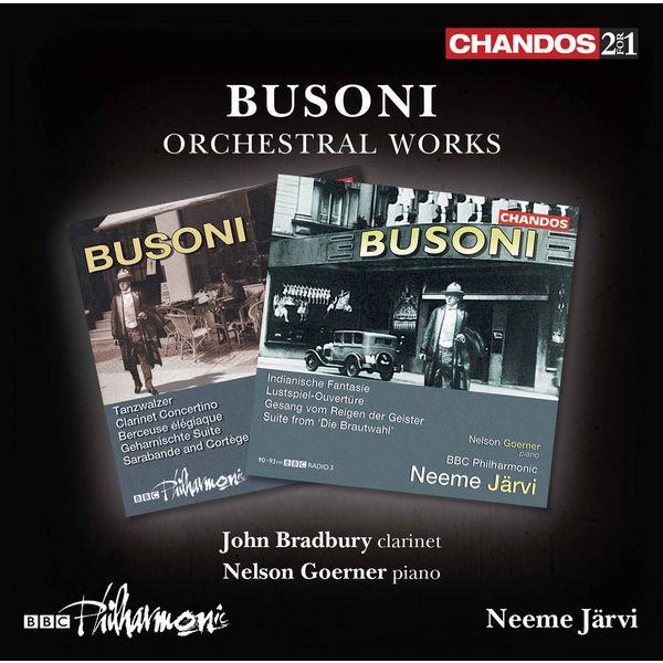 BBC Philharmonic Orchestra - Busoni: Orchestral Works
