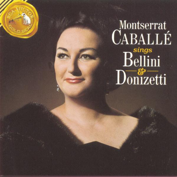 Montserrat Caballé - Caballé Sings Bellini & Donizetti