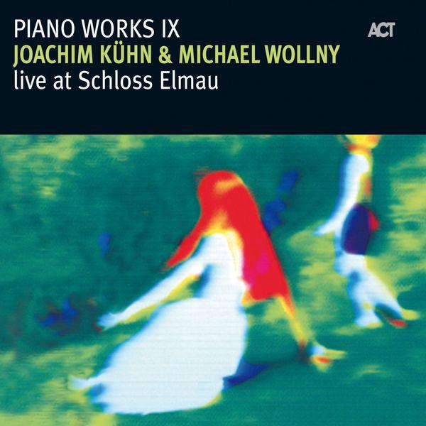 Joachim Kühn - Joachim Kühn & Michael Wollny Live at Schloss Elmau