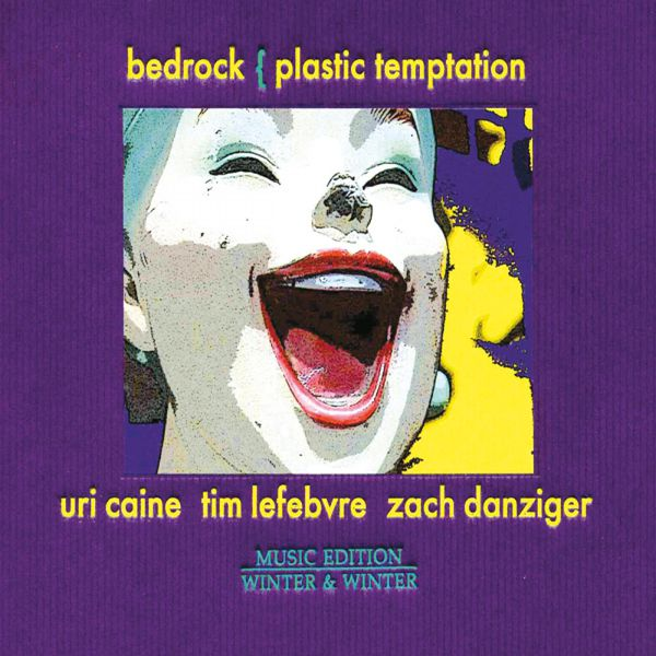 Uri Caine - Plastic Temptation