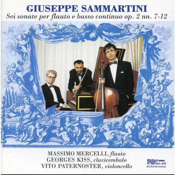 Massimo Mercelli - Sammartini: Flute Sonatas, Op. 2 Nos. 7-12