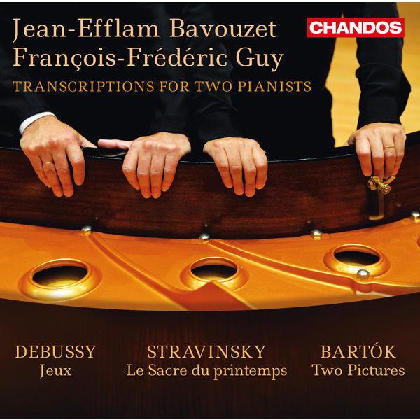 Jean-Efflam Bavouzet - Debussy, Stravinsky & Bartók: Transcriptions for 2 Pianists