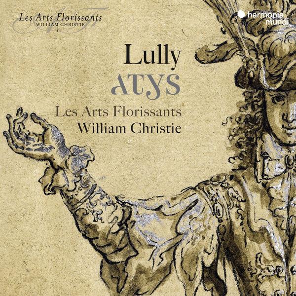 Les Arts Florissants - Lully: Atys