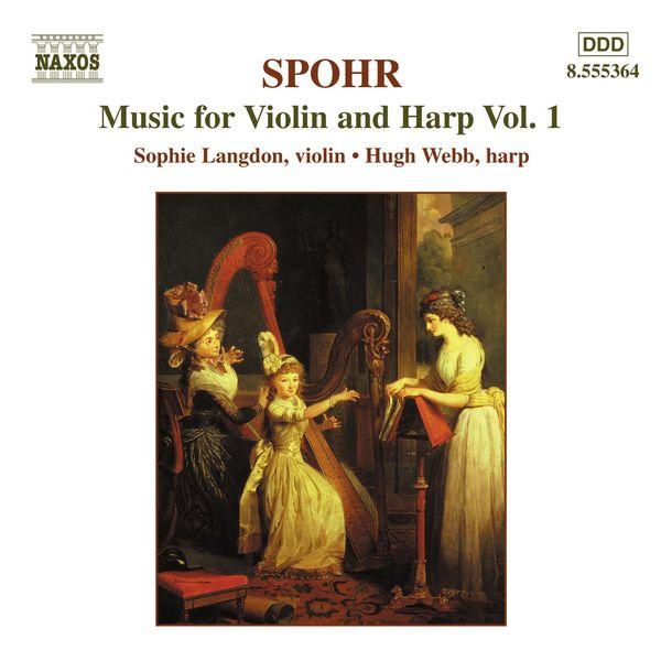 Susan Dorey - Spohr: Music for Violin and Harp, Vol.  1