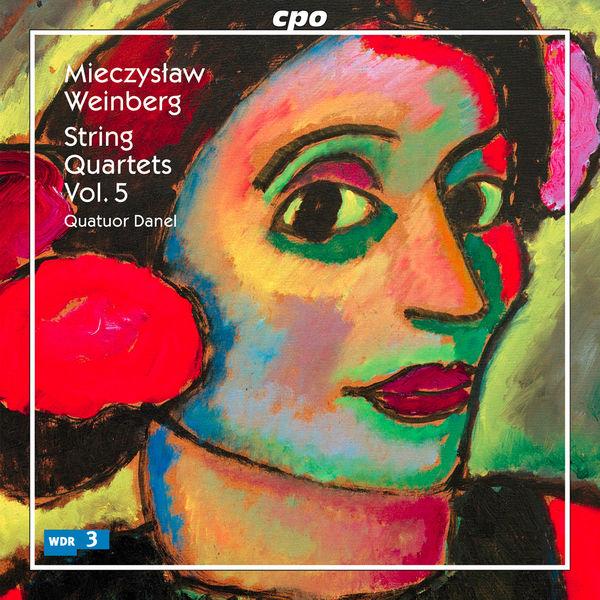 Quatuor Danel - Mieczyslaw Weinberg : String Quartets (Vol. 5)