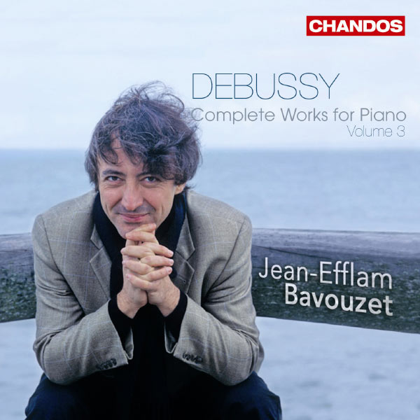 Jean-Efflam Bavouzet - Debussy : Complete Works for Piano, volume  3