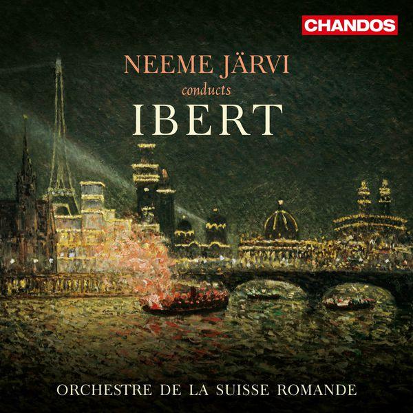Orchestre De La Suisse Romande|Jacques Ibert : Orchestral Works