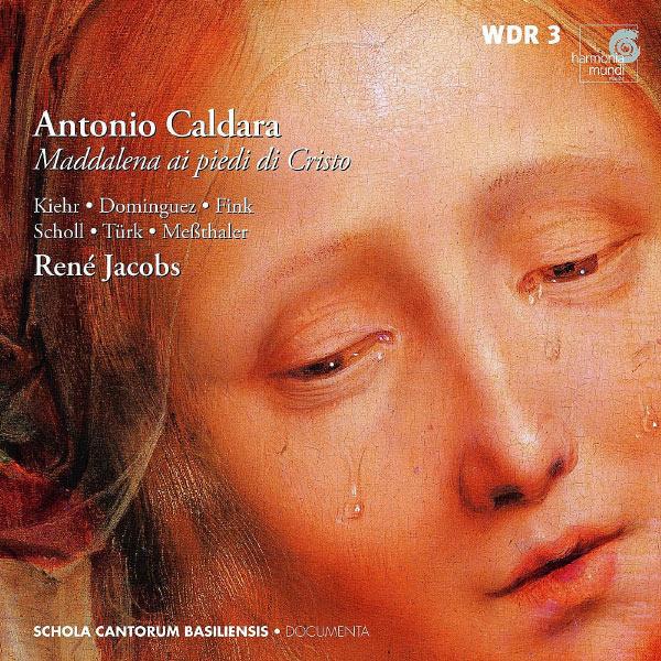 René Jacobs - Caldara: Maddalena ai piedi di Cristo