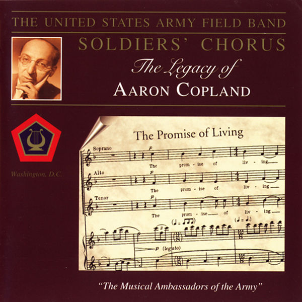 United States Army Field Band Soldiers' Chorus|The Legacy of Aaron Copland