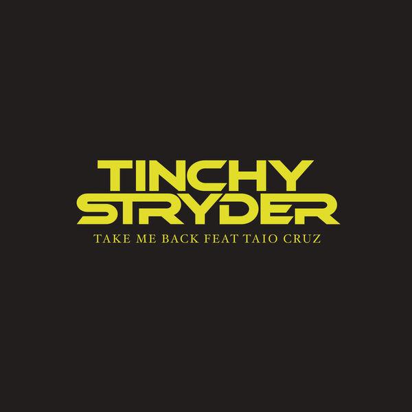 Take me back by tinchy stryder feat taio cruz on mp3, wav, flac.