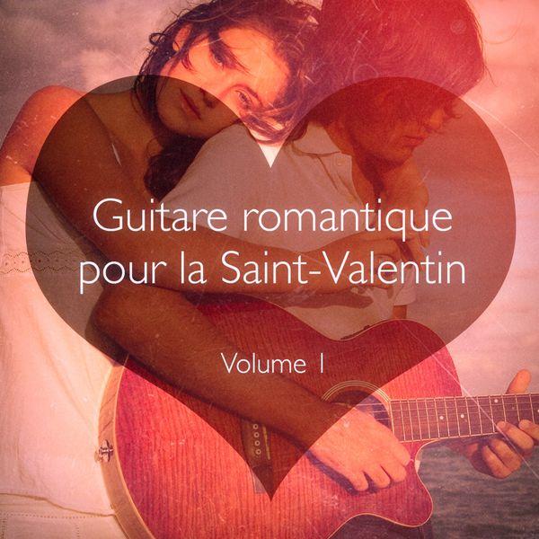 Guitare romantique pour la saint valentin vol 1 amour download and listen to the album - Image saint valentin romantique ...