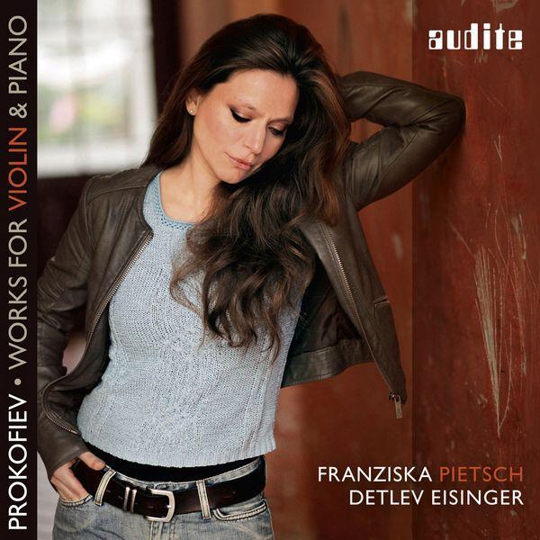 Franziska Pietsch - Prokofiev: Works for Violin & Piano