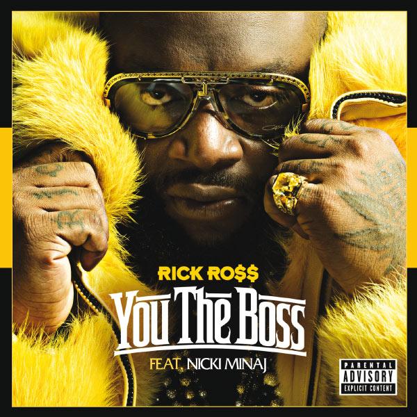 Rick Ross - You The Boss