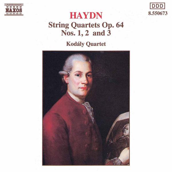 Kodaly Quartet - HAYDN: String Quartets Op. 64, Nos. 1- 3