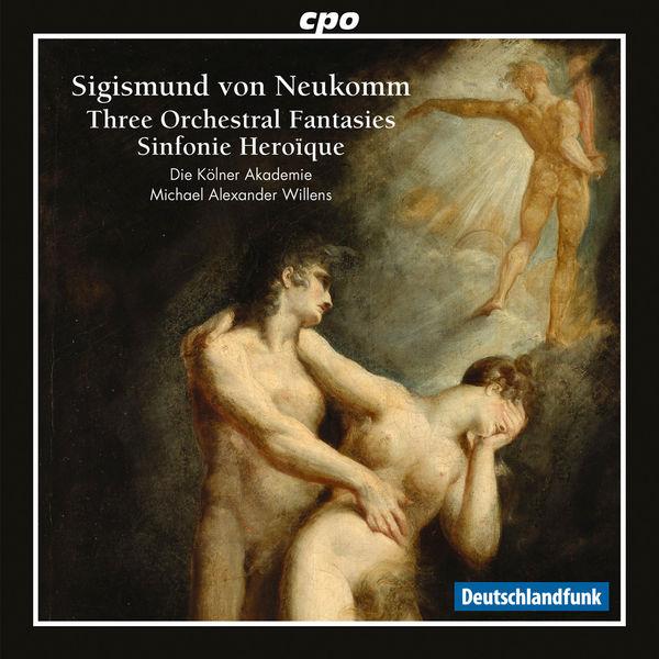 Orchester der Kölner Akademie|Neukomm: Fantasies & Sinfonie Heroïque