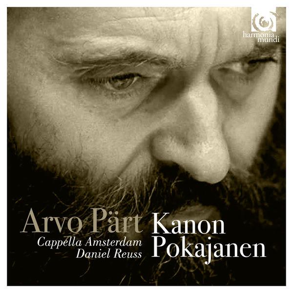 Daniel Reuss - Arvo Pärt : Kanon Pokajanen (Highlights)