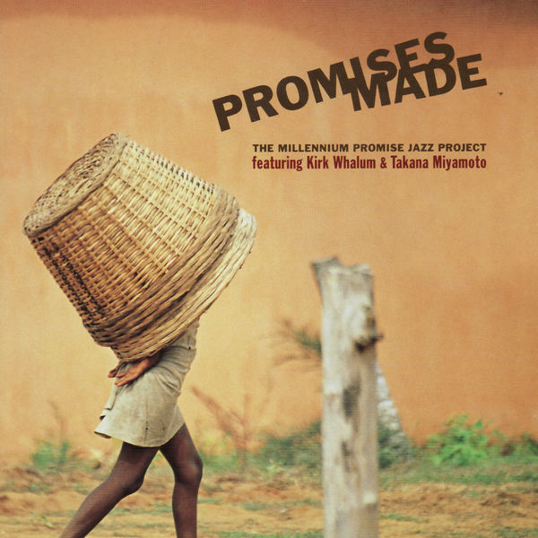 Kirk Whalum - The Millenium Promise Jazz Project