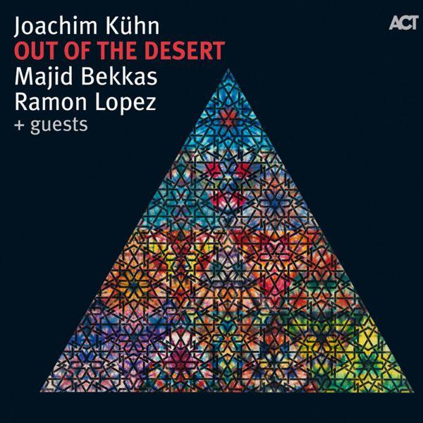 Joachim Kühn - Out of the Desert