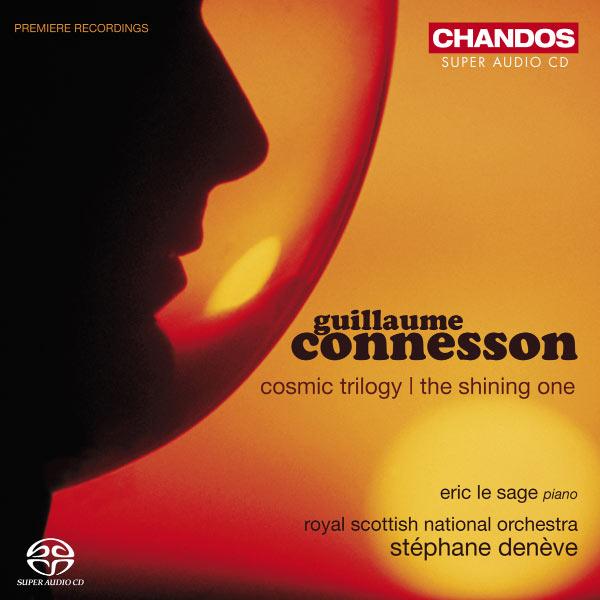 Stéphane Denève - Guillaume Connesson : Œuvres orchestrales