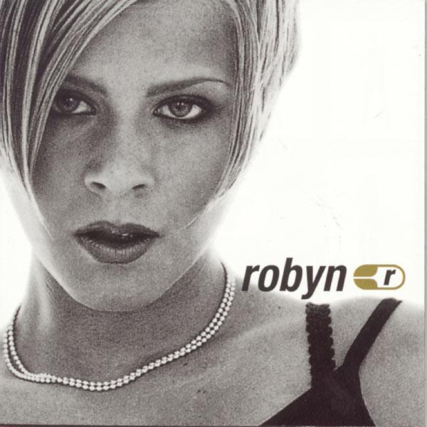 Robyn - Robyn Is Here