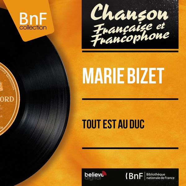 Marie Bizet - Tout est au duc (feat. Philippe Parès et son orchestre) [Mono Version]