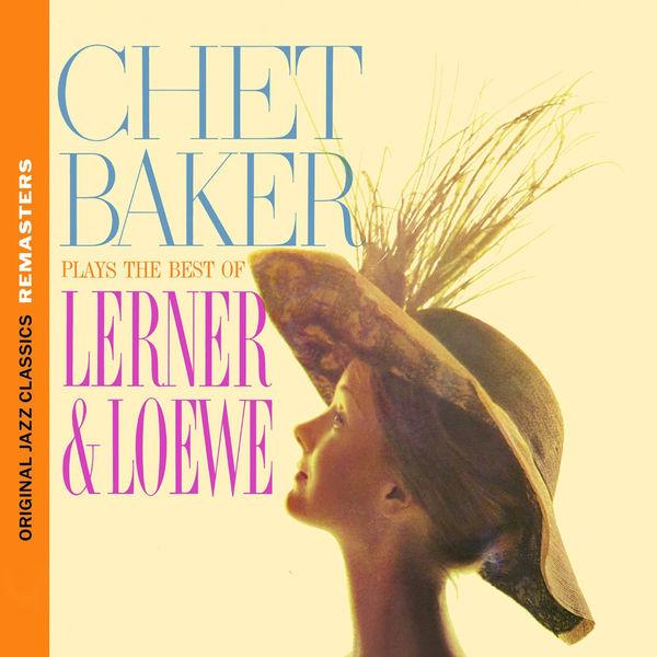 Chet Baker - Chet Baker Plays The Best Of Lerner & Loewe 1959