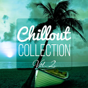 chillout collection vol 2 relax sound chill lounge del mar