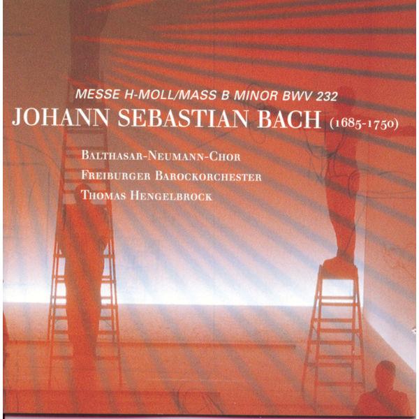 Thomas Hengelbrock - J.S. Bach / H-Moll Messe
