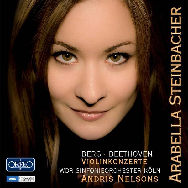 Arabella Steinbacher - Berg & Beethoven : Violin Concertos