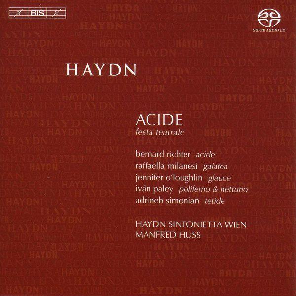 Manfred Huss - HAYDN, F.J.: Acide [Opera] (Huss)