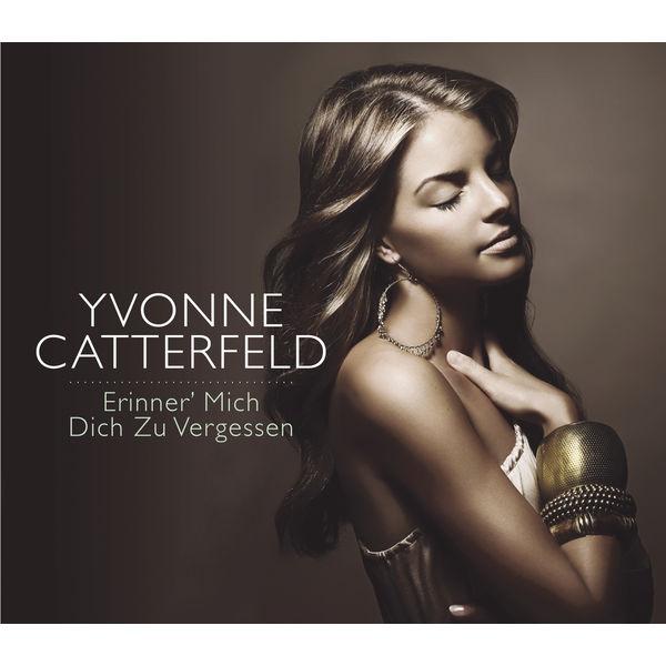 Album Erinner Mich Dich Zu Vergessen Yvonne Catterfeld