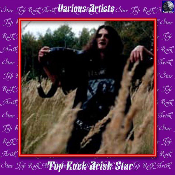 Various Artists - Top Rock Arisk Star