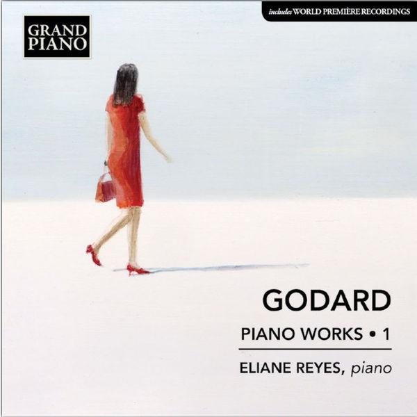 Eliane Reyes - Benjamin Godard : Piano Works, Vol. 1