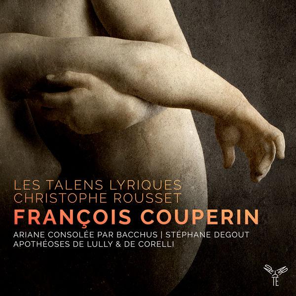Christophe Rousset - F. Couperin : Ariane consolée par Bacchus...