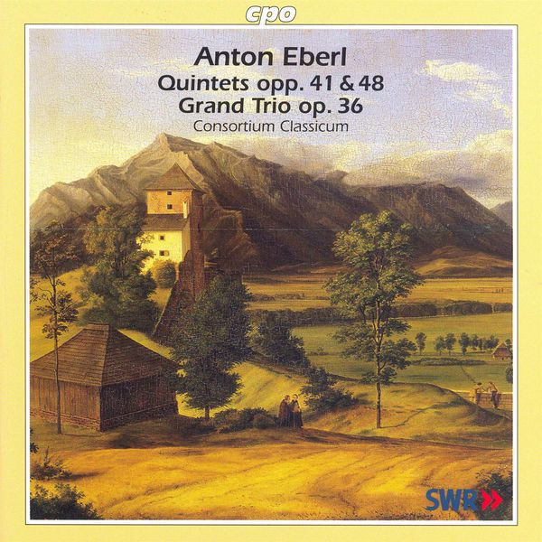 Consortium Classicum - Eberl: Piano Quintets and Piano Trio