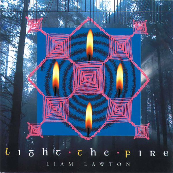 Liam Lawton - Light the Fire