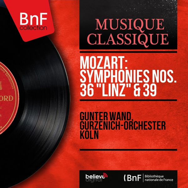 "Günter Wand - Mozart: Symphonies Nos. 36 ""Linz"" & 39 (Mono Version)"