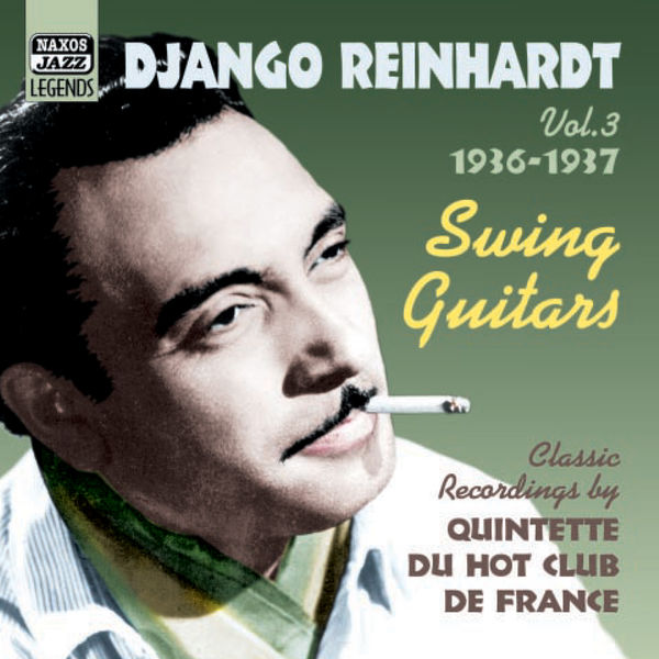 Django Reinhardt - Swing Guitars (1936-1937) (Reinhardt, Vol. 3)
