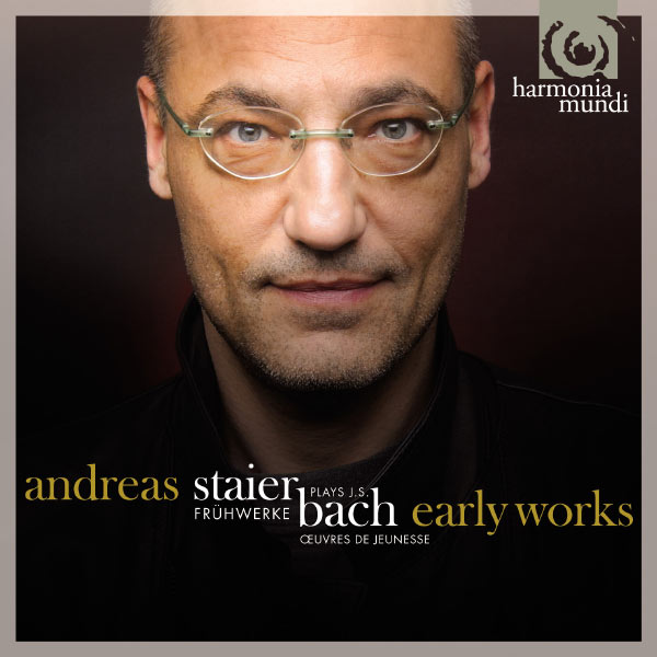 Andreas Staier - J.S. Bach: Early Works