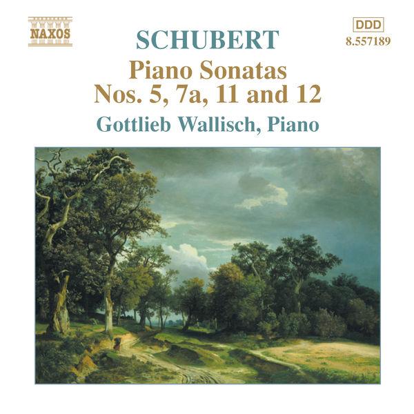 Gottlieb Wallisch - SCHUBERT: Piano Sonatas Nos. 5, 7a, 11 and 12 (Fragments)
