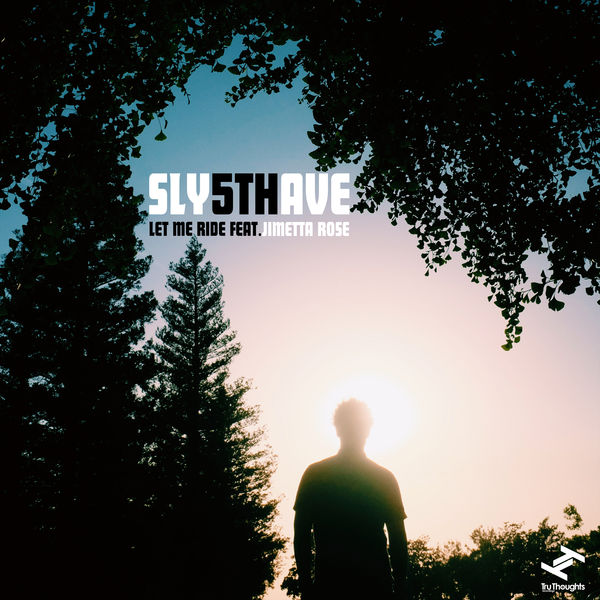 Sly5thAve - Let Me Ride