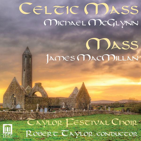 Tina Zenker Williams - McGlynn: Celtic Mass - MacMillan: Mass