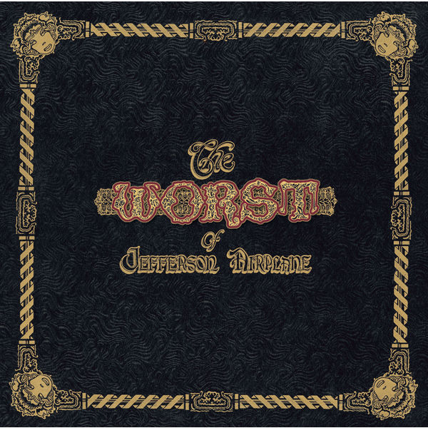 Jefferson Airplane - The Worst Of Jefferson Airplane